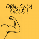 Oral Only Cycle 1