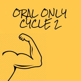 Oral Only Cycle 2